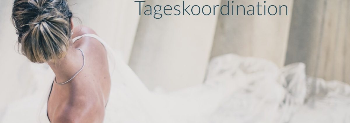 Wedding Planner Tageskoordination