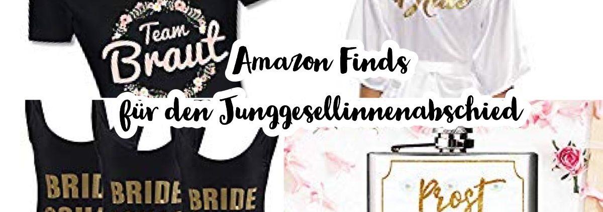 Amazon Produkte für den Junggesellinnenabschied
