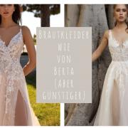 Brautkleider wie von Berta